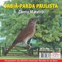 Cd Canto De Pássaros Sabiá Parda Paulista Canto Mateiro