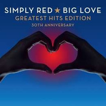 Simply Red Big Love Greatest Hits 30th Cd X 2 Novo