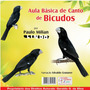 Cd Canto De Pássaros Aula Básica De Canto De Bicudos