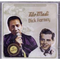 Tito Madi E Dick Farney Cd Duplo Lacrado Original Vol 2