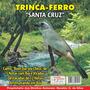 Cd-de Trinca Ferro- Canto Bom Dia Seu Chico+ 5 Notas+ Boi