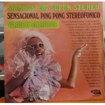 Grupo Carioca - Samba Em Super Stereo - 1974(lp Zerado)