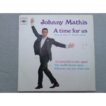 Compacto Vinil Johnny Mathis - A Time For Us