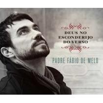 Cd Padre Fábio De Melo - Deus No Esconderijo Do Verso