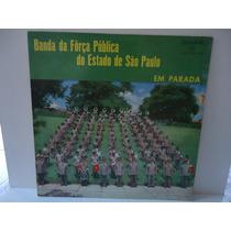 Lp Banda Da Força Pública De Sp- Em Parada- Copacabana