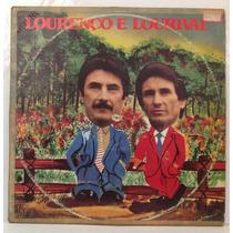 Lp Lourenço E Lourival - Meu Passarinho - 1982 - Chantecler
