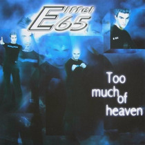 Eiffel 65 Too Much Of Heaven