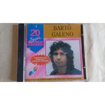 Bartô Galeno - 20 Super Sucessos