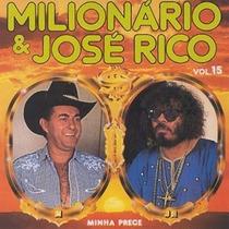 Cd Sertanejo Milionário E José Rico Minha Prece