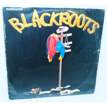 Lp Disco Vinil Blackroots Capital Records Anos 80 Reliquiaja
