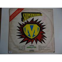 Disco De Vinil Lp Supermanoela M Lindoooooooo