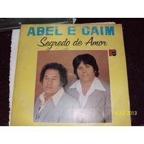 Lp Em Vinil Abel E Caim. Segredo De Amor. Sertanejo!!