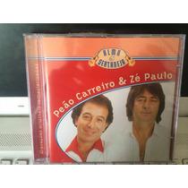 Peão Carreiro & Zé Paulo, Série Alma Sertaneja, 2002 Lacrado