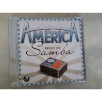 Cd América Berço Do Samba