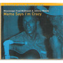 Cd Fred Mcdowell & Johnny Woods - Mama Says ( Nacional )