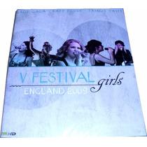 V Festival Girls England 2009 Dvd Novo Original Lacrado