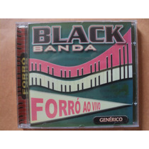 Black Banda- Cd Forró Ao Vivo- 2000- Original- Semi Novo!