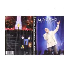 Dvd Mattos Nascimento Ao Vivo - Original, Gospel Raro