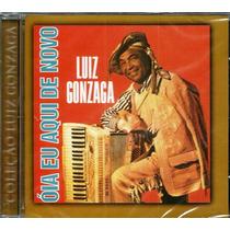 Luiz Gonzaga - Óia Eu Aqui De Novo (cd Original E Lacrado)