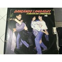 Vinil Lp Dançando Lambada - Os Sucessos Das Lambaterias