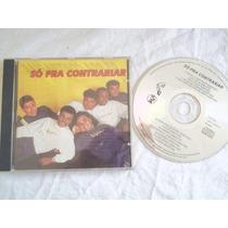 * Cds - Só Pra Contrariar - Samba
