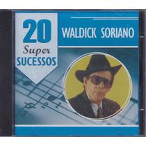 Waldick Soriano - Cd 20 Super Sucessos - Lacrado De Fábrica