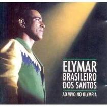 Cd Elymar Brasileiro Dos Santos - Ao Vivo No Olympia