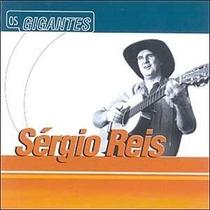 Os Gigantes Sergio Reis Cd Original Lacrado