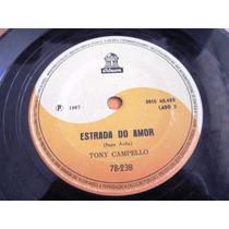 Compacto Tony Campello Rock Estrada Do Amor Nao Acredito 67