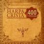 Cd Da Harpa Cristã 400 Hinos Coleção