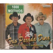 Cd Trio Parada Dura - Mil Motivos - Novo***