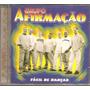 Cd Grupo Afirmacao - Facil De Dancar - Samba Pagode