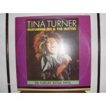 Tina Turner- Vinil- Feat. Ike & The Ikettes- Excel. Estado