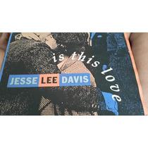 Disco Vinil Jesse Lee Davis Is This Love
