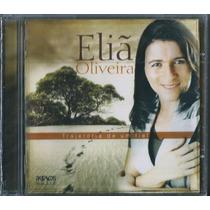 Cd Eliã Oliveira - Trajetória De Um Fiel * Original