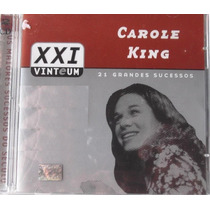 Cd Carole King - Xxi (21 Grandes Sucessos) Duplo E Lacrado