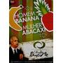 Dvd Cláudio Duarte - Homem Banana, Mulher Abacaxi.