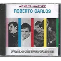 Cd Roberto Carlos - Jovem Guarda - Novo Lacrado