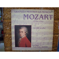 Vinil Lp Grandes Mestres Da Musica - Mozart - Paulo Fortes