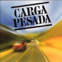 Cd Lacrado Carga Pesada Rede Globo 2003