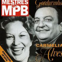Cd Carmelia Alves Gordurinha Mestre Da Mpb Novo E Lacrado