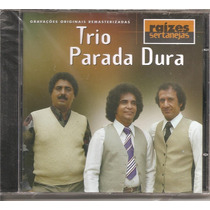 Cd - Trio Parada Dura - Raízes Sertanejas - Novo, Lacrado