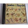 Cd Nacional Samba & Pagode!ano 1992! Menor Preço!aproveite!