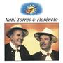 Cd Raul Torres E Florencio Luar Do Sertao