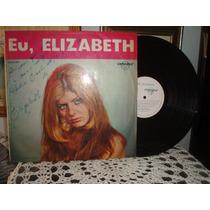 Elizabeth, Eu, Lp Jovem Guarda, Sou Louca Por Você Autografa