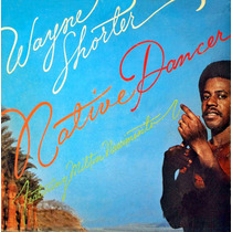 Cd Wayne Shorter & Milton Nascimento - Native Dancer  (1975)