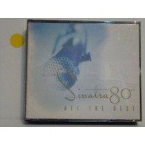 Cd - Frank Sinatra - 80 Th - All The Best - Duplo
