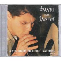 Cd Daves Dos Santos A Voz Jovem Do Rodeio Nacional Vol.1