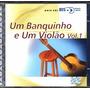 1 Banquinho E 1 Violão Vol. 1-cd Duplo Bis Bossa Nova - 2001