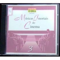 Cd Coleção O Dia - Músicas Imortais Do Cinema 3